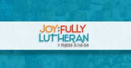 Joy:Fully - Joy that leads to thanks and praise in all circumstances